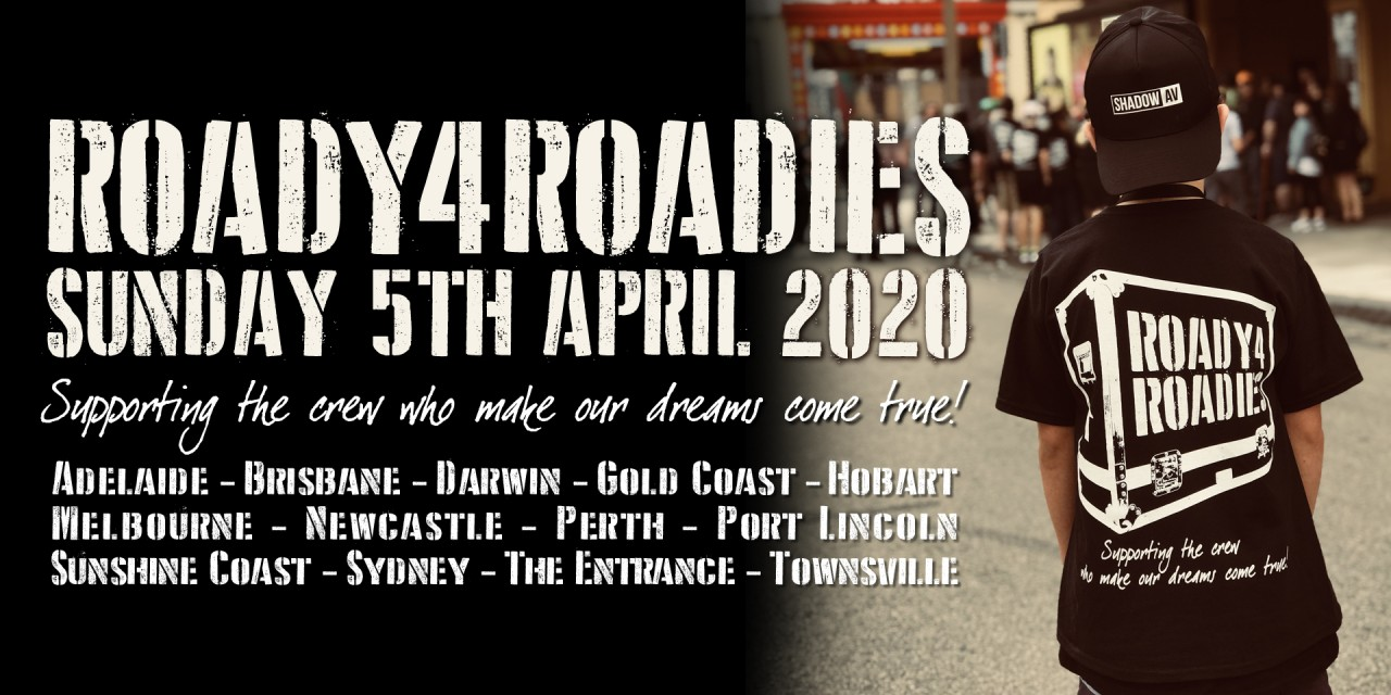 Roady4Roadies returns this April!